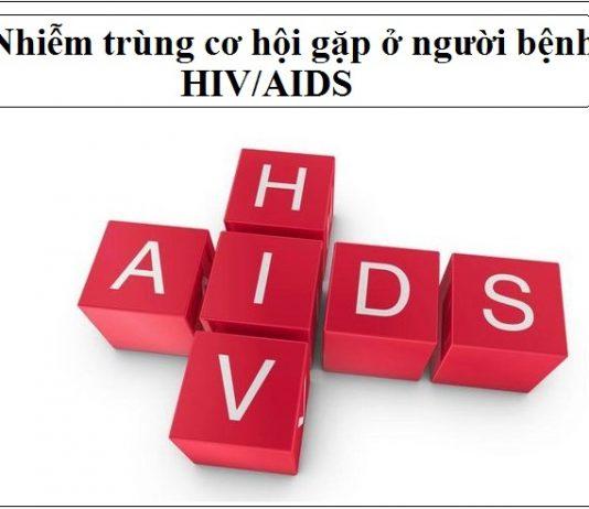 nhiem trung co hoi gap o nguoi benh hiv aids